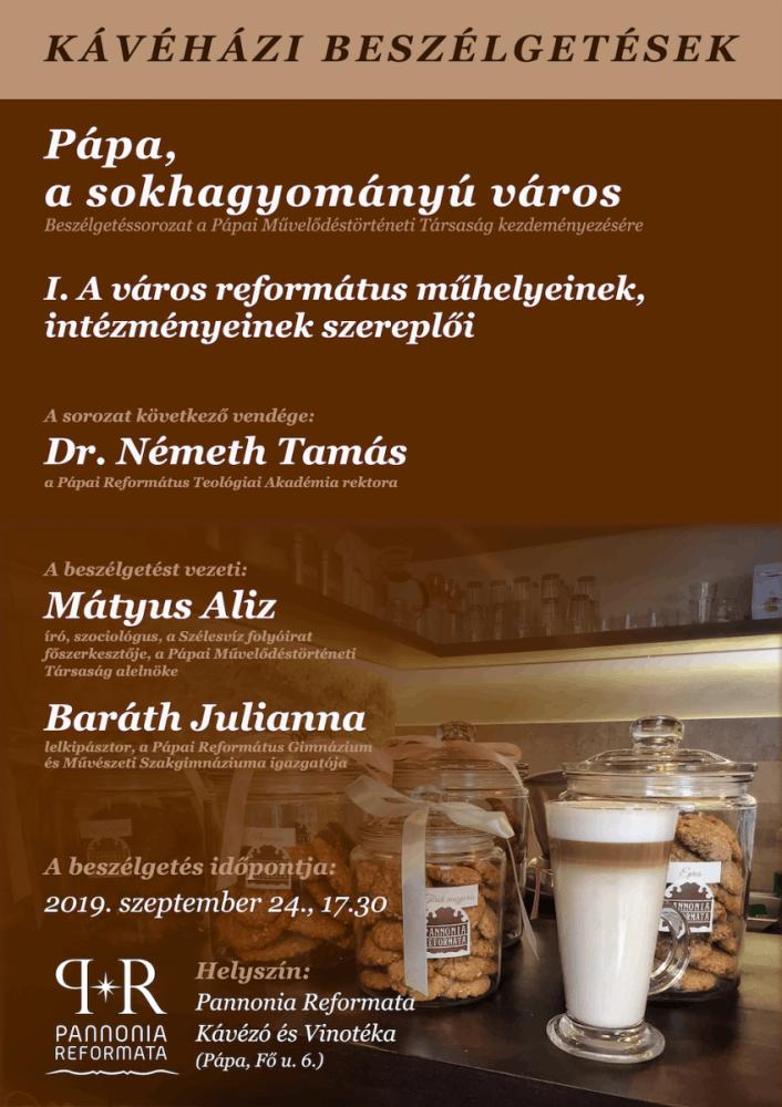 Kávéházi beszélgetések Pápán, a Pannonia Reformata Kávézó és Vinotékában