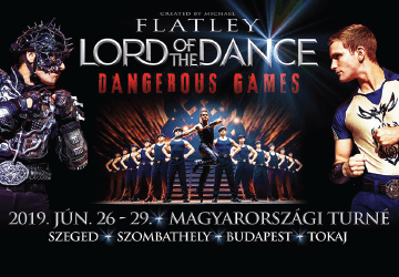 Lord of the Dance - Dangerous Games turné 2019. Online jegyek!