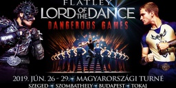 Lord of the Dance Dangerous Games turné 2019. Online jegyvásárlás